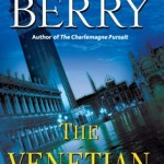 The Venetian Betrayal by Steve Berry: Review