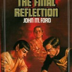 The Final Reflection by John M. Ford: Review