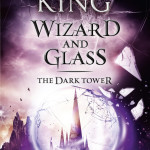 Wizard and Glass by Stephen King [Review]