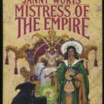 Mistress of the Empire [Review]
